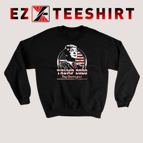 Keep America Great Donald Trump 2020 Sweatshirt