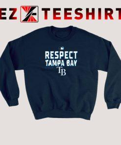 Respect Tampa Bay Ray Sweatshirt