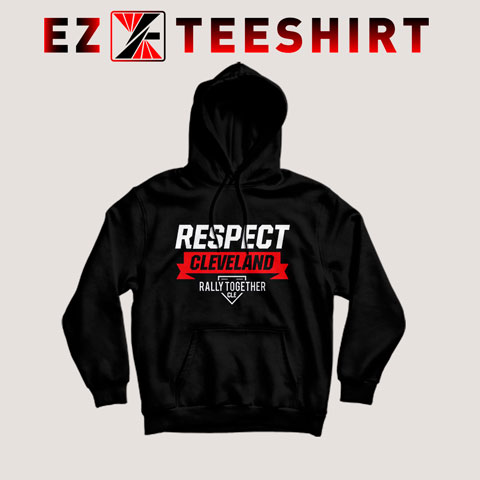 Respect Cleveland Hoodie