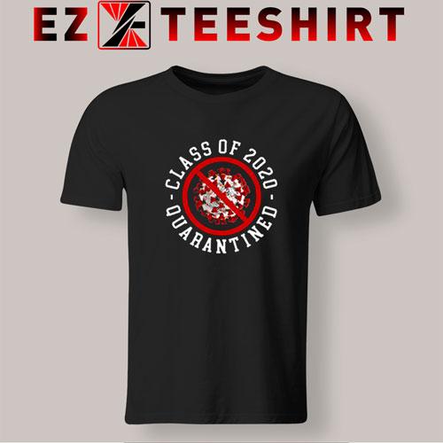Class Of 2020 Funny Senior Friends Quarantine Graduation T-Shirt