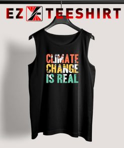 Climate Change is Real Tank Top 247x296 - EzTeeShirt Ezy Buy Clothing Store