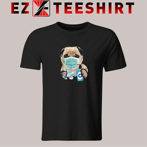 Pug Dog Lover Face Mask Gift T-Shirt