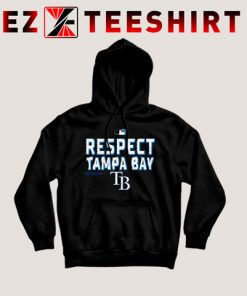 Respect Tampa Bay Ray Hoodie