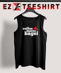 Coffee Meets Bagel Tank Top