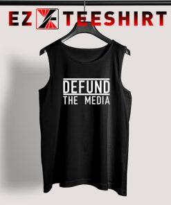 Defund The Media Tank Top