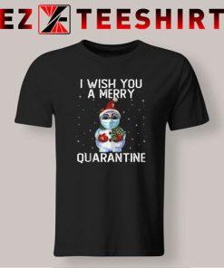 I Wish You a Merry Quarantine T-Shirt