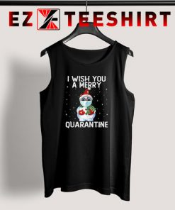 I Wish You a Merry Quarantine Tank Top