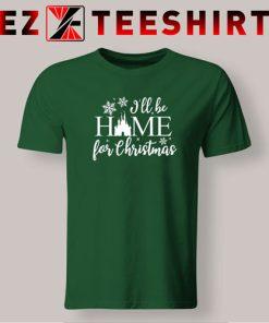 I'll be Home for Christmas Disney Castle T-Shirt