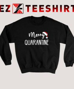 Merry Quarantine Classic Sweatshirt