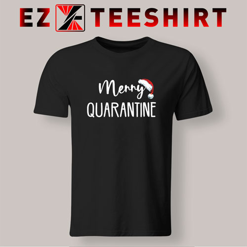 Merry Quarantine Classic T-Shirt