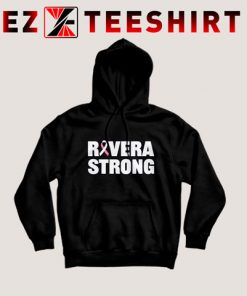 Rivera Strong Hoodie