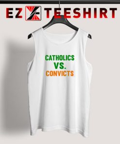 Vintage 1988 Catholics Vs Convicts Tank Top