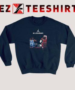 Be Legendary Michael Jordan 23 Sweatshirt 247x296 - EzTeeShirt Ezy Buy Clothing Store