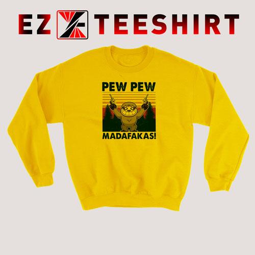 Sloth Pew Pew Madafakas Vintage Sweatshirt