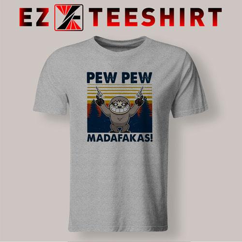 Sloth Pew Pew Madafakas Vintage T-Shirt
