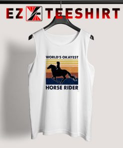 Worlds Okayest House Rider Tank Top