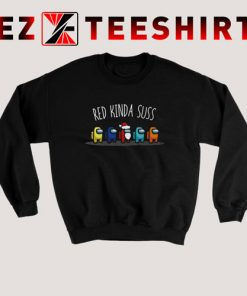 Among Us Red Kinda Suss Sweatshirt
