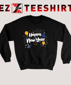Happy New Year Party Sweatshirt