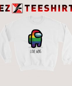 Among Us Love Wins Rainbow Sweatshirt