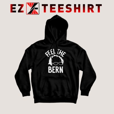 Bernie Sanders Feel The Bern Hoodie 400x400 - EzTeeShirt Ezy Buy Clothing Store