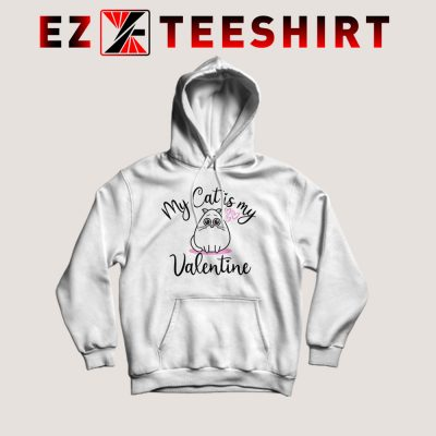My Cat Is My Valentine Hoodie 400x400 - EzTeeShirt Ezy Buy Clothing Store