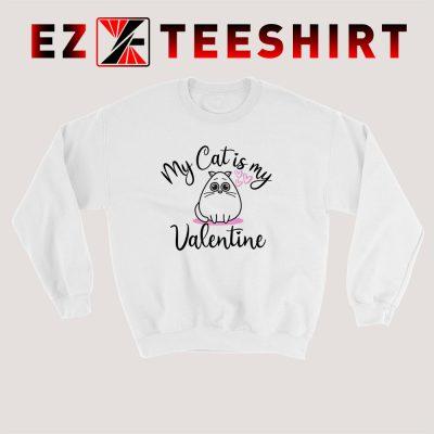 My Cat Is My Valentine Sweatshirt 400x400 - EzTeeShirt Ezy Buy Clothing Store