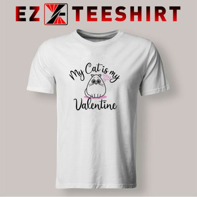 My Cat Is My Valentine T Shirt 400x400 - EzTeeShirt Ezy Buy Clothing Store