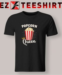 Popcorn Queen T Shirt