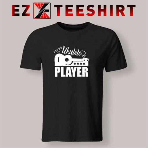 Proud Ukulele Player T Shirt