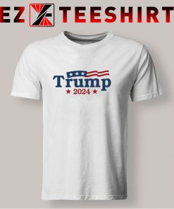 Trump 2024 T Shirt