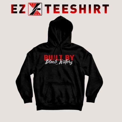 Built By Black History Hoodie 400x400 - EzTeeShirt Ezy Buy Clothing Store