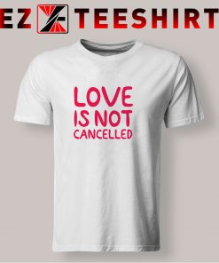 Love Is Not Cancelled T Shirt 247x296 - EzTeeShirt Ezy Buy Clothing Store