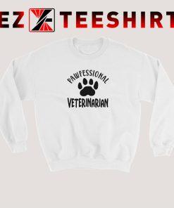 Pawfessional Veterinarian Sweatshirt