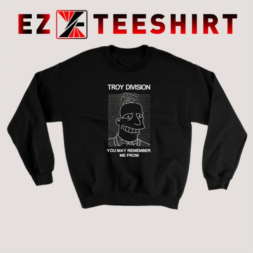 Troy Division Sweatshirt