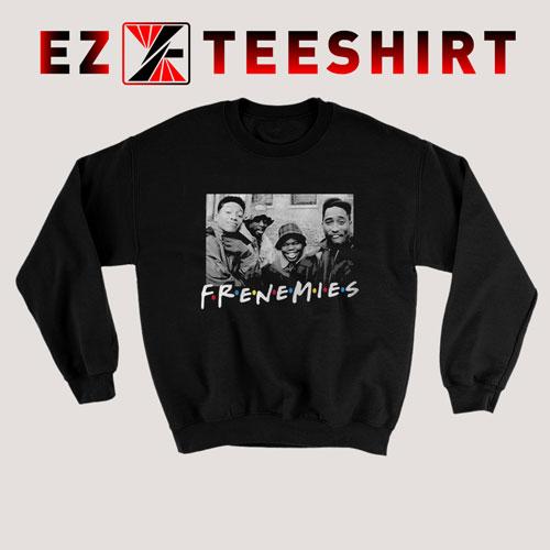 Frenemies Tupac Sweatshirt
