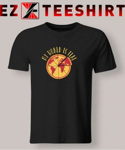 My World Is Flat Pizza T Shirt