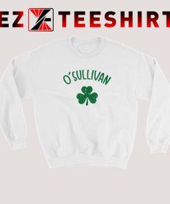 O Sullivan St Patrick Day Sweatshirt