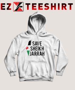 Free Palestine Save Sheikh Jarrah Hoodie