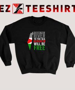 Palestine Will Be Free Sweatshirt