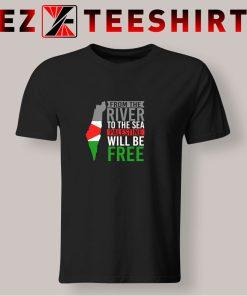 Palestine Will Be Free T Shirt