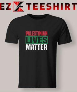 Palestinian Lives Matter T Shirt