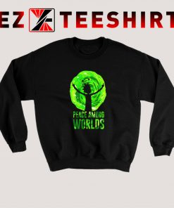 Rick And Morty Peace Among Worlds Sweatshirt