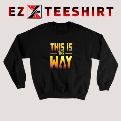 This Is The Way Mandalorian Sweatshirt 400x400 - EzTeeShirt Ezy Buy Clothing Store