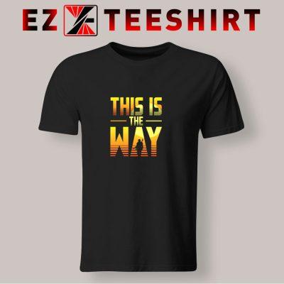 This Is The Way Mandalorian T Shirt 400x400 - EzTeeShirt Ezy Buy Clothing Store