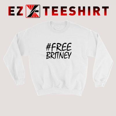 Free Britney Spears Sweatshirt 400x400 - EzTeeShirt Ezy Buy Clothing Store